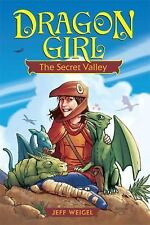 Dragon Girl: The Secret Valley-ExLibrary