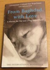 FROM BAGHDAD, WITH LOVE Jay Kopelman Melinda Roth Book (Hardback) NEW
