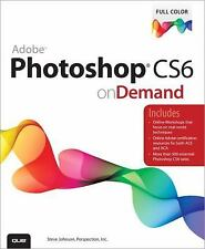 Adobe Photoshop CS6 on Demand (2nd Edition), Johnson, Steve, Perspection Inc., .