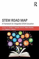 STEM Road Map : A Framework for Integrated STEM Education (2015, Paperback)