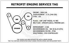 2004 LS6 5.7L CTS-V Retrofit Engine Service Tag Belt Routing Diagram Decal