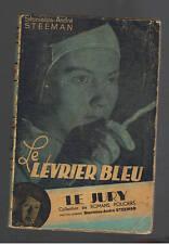 LE LEVRIER BLEU STANISLAS ANDRE STEEMAN  LE JURY  BEIRNAERDT1942
