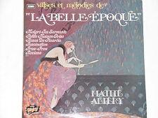 MATHE ALTERY -Valses Et Melodies - La Belle Epoque- 2xLP