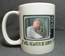 "J Peterman ""It will always be Burma to me"" Coffee Cup, Mug - Classic Seinfeld"