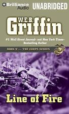 The Corps: Line of Fire 5 by W. E. B. Griffin (2014, MP3 CD, Unabridged)