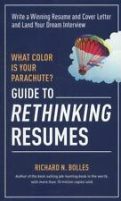 What Color Is Your Parachute? Guide to Rethinking Resumes: Write a-ExLibrary