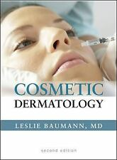 Cosmetic Dermatology by Leslie Baumann and Leslie S. Baumann (2009, Hardcover)