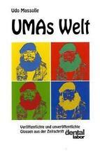 """UMAs Welt: Veröffentlichte und unveröffentlichte Glossen aus der Zeitschrift """"da"""