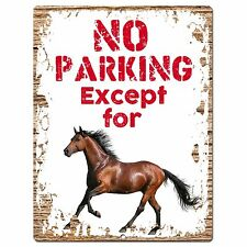 PP0952  NO PARKING Except for Horse Chic Sign Home Restaurant  Decor Gift