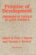 Promise of Development: Theories of Change in Latin America