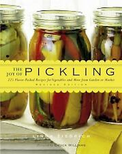 The Joy of Pickling, Revised Edition: 250 Flavor-Packed Recipes for Vegetables a
