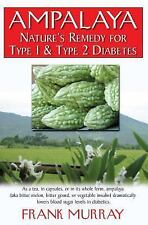 Ampalaya: Nature's Remedy for Type 1 And Type 2 Diabetes-ExLibrary