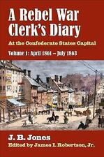 A Rebel War Clerk's Diary : At the Confederate States Capital by James I....