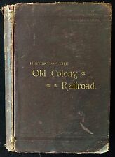 HISTORY OF THE OLD COLONY RAILROAD, by Hager and Handy - 1893. Scarce Train