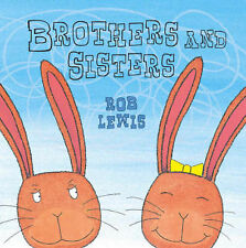 Brothers and Sisters, Lewis, Rob