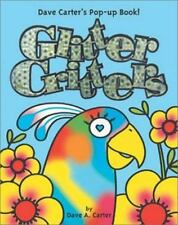 Glitter Critters : Dave Carter's Pop-up Book! (2005, Hardcover)