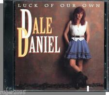 Dale Daniel - Luck of Our Own - New 1994 Country CD!