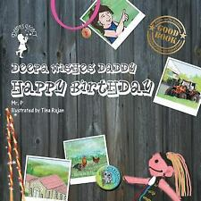 Deepa Wishes Daddy Happy Birthday by Puneet Sachdev (2015, Paperback)