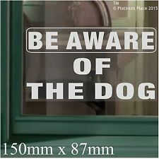 Be Aware of the Dog-Window Adhesive Vinyl Sticker-Security Warning Sign-Home