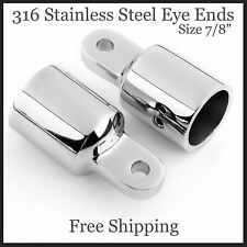 "2 Eye End Fitting 316 Stainless Steel  7/8"" Bimini Top Hardware MARINE  QUALITY"