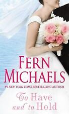 To Have and to Hold, Fern Michaels, Good Book