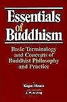 Essentials of Buddhism: Basic Terminology and Concepts of Buddhist Philosophy a