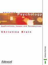 Advanced Psychology: Applications, Issues and Perspectives by Christine Brain...