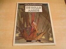 DE HOLLE AARDE ( LUC EN FRANCOIS SCHUITEN ) / 1° DRUK HC ARBORIS
