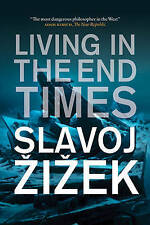 Living in the End Times (Slavoj Zizek) Paperback Book