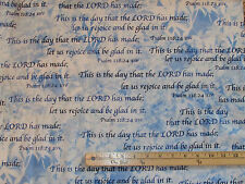 Heaven Sent Psalm 118:24 Religious Blue Fabric by the 1/2 Yard  #8567