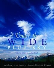 Under the Wide Blue Sky: Alberta Stories to Read and Tell-ExLibrary