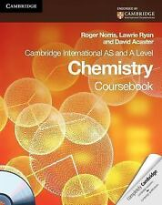 Cambridge International AS and A Level Chemistry Coursebook with CD-ROM by Roger