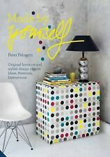 MADE BY YOURSELF 100% Handmade Designer Diy Projects for the Home NEW HARDCOVER