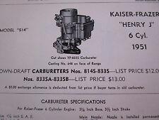 ORIGINAL 1951 Kaiser Frazer HENRY J 6 Cyl Carter Carbureter Spec /Info. Sheet