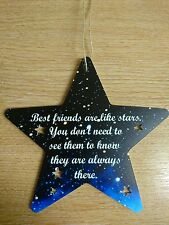 Best Friends are like stars. Friendship plaque. Star shape with cut outs.