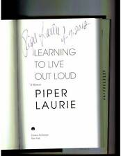Piper Laurie signed & dated Learning To Live Out Loud 1st printing HC book