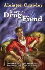 The Diary of a Drug Fiend by Aleister Crowley (2010, Paperback, Revised,...