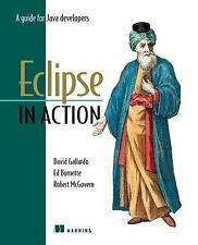 Eclipse in Action : A Guide for Java Developers by Ed Burnette, David...