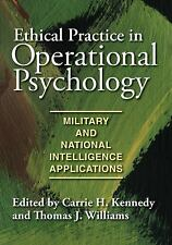 Ethical Practice in Operational Psychology: Militray and National Intelligence A