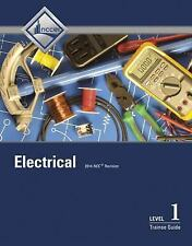 Electrical Level 1 Trainee Guide by National Center for Construction Education …