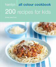 Hamlyn All Colour Cookbook: 200 Recipes for Kids (Hamlyn All Colour Cookbooks)