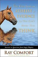You Can Lead an Atheist to Evidence, But You Can't Make Him Think: Answers to Q