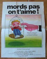 MORDS PAS ON T'AIME (AFFICHE 53x40) BERNARD FRESSON - FERRACCI - ALLEGRET