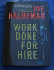 Work Done for Hire Joe Haldeman Hardcover w/ DJ Stated 1st Edition 1st Printing
