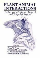 Plant-Animal Interactions: Evolutionary Ecology in Tropical and Temper-ExLibrary