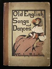 Illustrated OLD ENGLISH SONGS AND DANCES 1902 W. Graham Robertson Color Plates