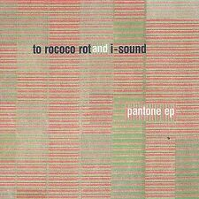 TO ROCOCO ROT & i SOUND-pantone ep-2001 ABSTRACT/IDM-CD