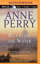 Blood on the Water by Anne Perry (2015, MP3 CD, Unabridged)