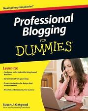 Professional Blogging for Dummies® by Susan J. Getgood (2010, Paperback)