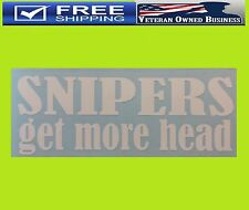 SNIPERS GET MORE HEAD DECAL STICKER VINYL Seals Punisher Navy Army Military USA